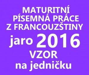 maturitni-pisemka-francouzstina-2016-jaro-vzor