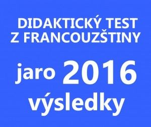 maturitni-test-francouzstina-2016-jaro-vysledky