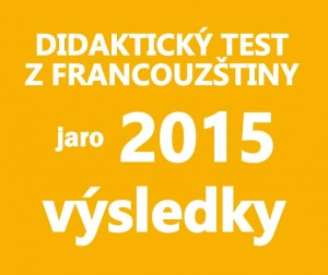maturitni-test-francouzstina-2015-jaro-vysledky